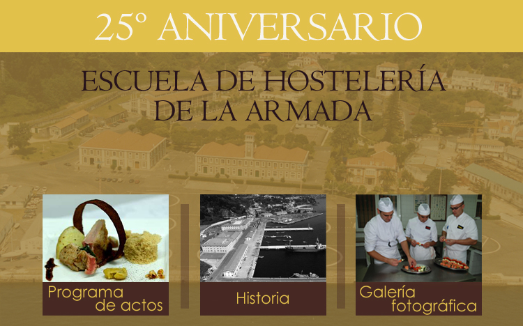 25 Aniversario de la Escuela de Hostelería de la Armada