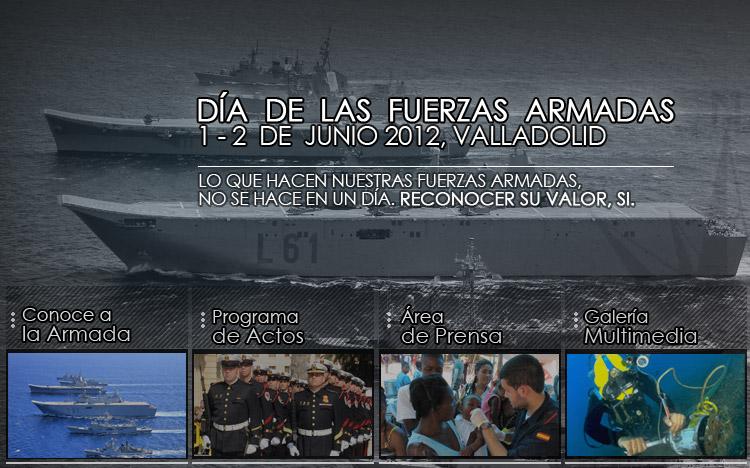 Día de las Fuerzas Armadas 2012 - Valladolid 2 de Junio 2012 - Un Día Muy Especial - En el día de las fuerzas armadas estamos más cerca